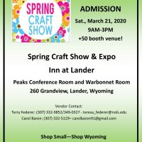 Seeking Vendors! HUGE Spring Craft Show and Expo, Lander, WY